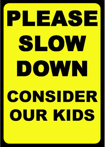 Slow Down Sticker