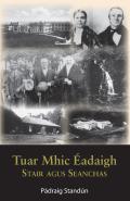 Tuar Mhic Eadaigh: History