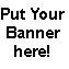 Put Your Banner Here!